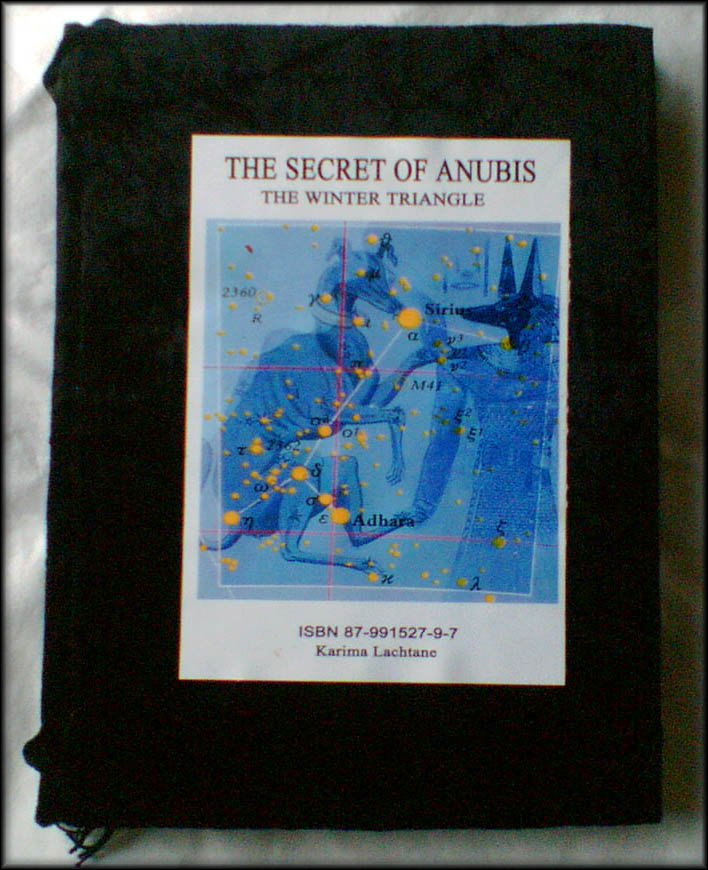The Secret of Anubis - By Karima Lachtane ISBN 87-991527-9-7